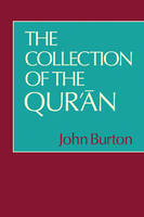 The Collection of the Qur'an (Paperback)