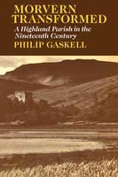 Morvern Transformed: A Highland Parish in the Nineteenth Century (Paperback)