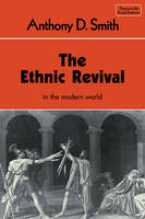The Ethnic Revival - Themes in the Social Sciences (Paperback)