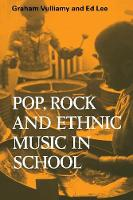 Resources of Music: Pop, Rock and Ethnic Music in School Series Number 20 (Paperback)