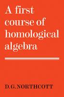 A First Course of Homological Algebra (Paperback)