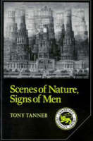 Scenes of Nature, Signs of Men: Essays on 19th and 20th Century American Literature - Cambridge Studies in American Literature and Culture (Paperback)