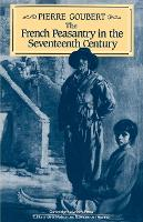 The French Peasantry in the Seventeenth Century (Paperback)