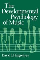 The Developmental Psychology of Music (Paperback)