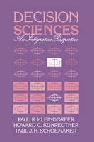 Decision Sciences: An Integrative Perspective (Hardback)