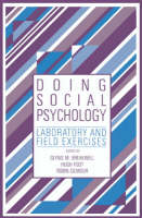 Doing Social Psychology: Laboratory and Field Exercises (Paperback)