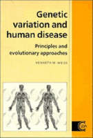 Cambridge Studies in Biological and Evolutionary Anthropology: Genetic Variation and Human Disease: Principles and Evolutionary Approaches Series Number 11 (Paperback)