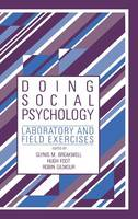 Doing Social Psychology: Laboratory and Field Exercises (Hardback)