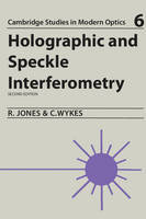 Holographic and Speckle Interferometry - Cambridge Studies in Modern Optics (Paperback)