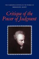 The Cambridge Edition of the Works of Immanuel Kant: Critique of the Power of Judgment (Paperback)