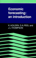 Economic Forecasting: An Introduction (Paperback)