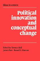 Political Innovation and Conceptual Change - Ideas in Context (Paperback)