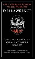 The Virgin and the Gipsy and Other Stories - The Cambridge Edition of the Works of D. H. Lawrence (Hardback)