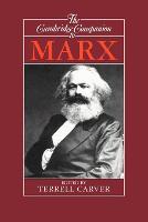 The Cambridge Companion to Marx - Cambridge Companions to Philosophy (Paperback)