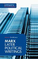 Marx: Later Political Writings - Cambridge Texts in the History of Political Thought (Paperback)