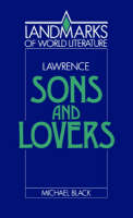 Lawrence: Sons and Lovers - Landmarks of World Literature (Paperback)