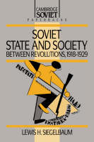 Soviet State and Society between Revolutions, 1918-1929 - Cambridge Russian Paperbacks (Paperback)