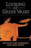 Looking at Greek Vases (Paperback)