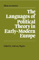 The Languages of Political Theory in Early-Modern Europe - Ideas in Context (Paperback)