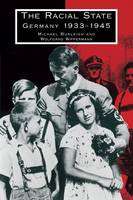 The Racial State: Germany 1933-1945 (Paperback)