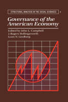 Governance of the American Economy - Structural Analysis in the Social Sciences 5 (Paperback)