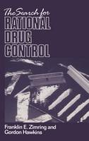 The Search for Rational Drug Control (Hardback)