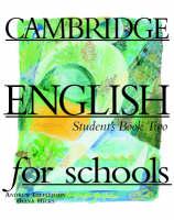 Cambridge English for Schools 2 Student's Book: Bk. 2 (Paperback)