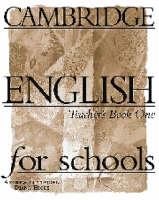 Cambridge English for Schools 1 Teacher's book: Teacher's Book Bk. 1 (Paperback)