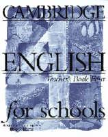 Cambridge English for Schools 4 Teacher's Book: Teacher's Book Bk. 4 (Paperback)