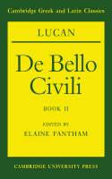Lucan: De bello civili Book II - Cambridge Greek and Latin Classics (Paperback)
