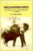 Cambridge Studies in Ecology: Megaherbivores: The Influence of Very Large Body Size on Ecology (Paperback)
