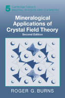 Cambridge Topics in Mineral Physics and Chemistry: Mineralogical Applications of Crystal Field Theory Series Number 5 (Hardback)