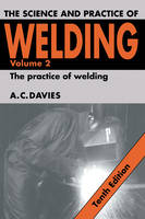 The Science and Practice of Welding: Volume 2 (Hardback)