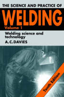 The Science and Practice of Welding: Volume 1 (Paperback)