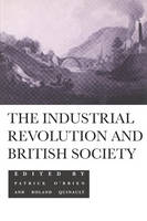 The Industrial Revolution and British Society (Paperback)