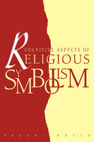 Cognitive Aspects of Religious Symbolism (Paperback)