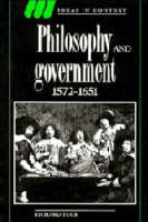 Philosophy and Government 1572-1651 - Ideas in Context (Paperback)