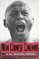New Chinese Cinemas: Forms, Identities, Politics (Paperback)