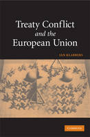 Treaty Conflict and the European Union (Hardback)