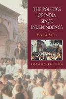 The New Cambridge History of India: The Politics of India since Independence (Paperback)