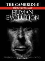 The Cambridge Encyclopedia of Human Evolution (Paperback)