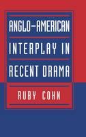 Anglo-American Interplay in Recent Drama (Hardback)