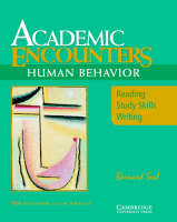 Academic Encounters: Human Behavior Student's Book: Reading, Study Skills, and Writing (Paperback)