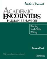 Academic Encounters: Human Behavior Teacher's manual: Reading, Study Skills, and Writing (Paperback)