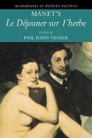 Manet's 'Le Dejeuner sur l'herbe' - Masterpieces of Western Painting (Paperback)