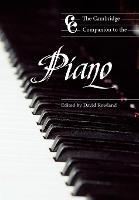 The Cambridge Companion to the Piano - Cambridge Companions to Music (Paperback)