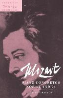 Mozart: Piano Concertos Nos. 20 and 21 - Cambridge Music Handbooks (Paperback)