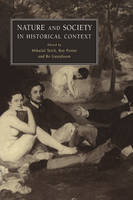 Nature and Society in Historical Context (Paperback)