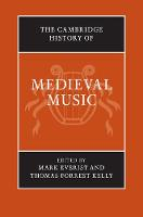 The Cambridge History of Music: The Cambridge History of Medieval Music 2 Volume Hardback Set