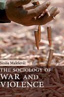 The Sociology of War and Violence (Hardback)